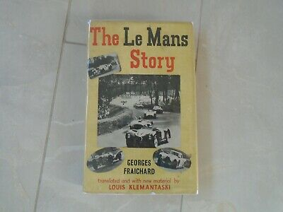 £9.99 • Buy The Le Mans Story - Georges Fraichard - Hard Cover (1955)