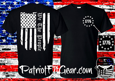 $18.95 • Buy T-shirt,We The People,Flag,Gun Rights,In God We Trust,2A,NRA,Military,Militia,1A