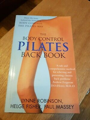 £3 • Buy The Body Controls Pilates Back Book By  Lynn Robinson, Helge Fisher, Paul Massey