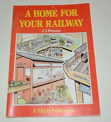 £2 • Buy 'A Home For Your Railway' C.J.Freezer Booklet -PECO Publication -46 Pages