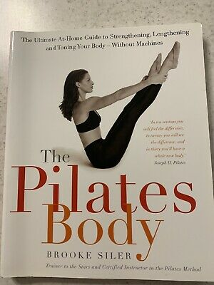 £10 • Buy The Pilates Body By Brooke Siler, Paperback Book
