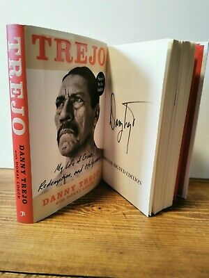 £40 • Buy DANNY TREJO HAND SIGNED 1ST ED HARDBACK Book. 'Special Signed Edition' Brand New