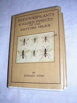 £15 • Buy Wayside & Woodland , BEES.WASPS,ANTS ,1ST 1932, +  DW  GOOD