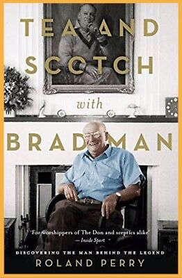 AU24.99 • Buy NEW Tea And Scotch With Bradman - Roland Perry Paperback Book Don FREE POSTAGE
