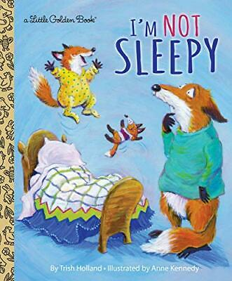 £6.35 • Buy I'm Not Sleepy (Little Golden Book) By Trish Holland New Book