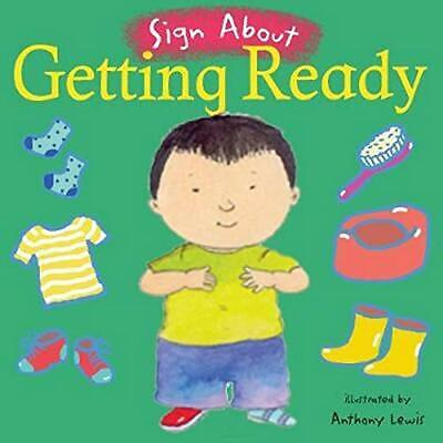 £6.47 • Buy Getting Ready: BSL (British Sign Language) (Board Book 2005) New Book