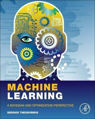 £20.44 • Buy Machine Learning: A Bayesian And Optimization Perspective [Net Developers]