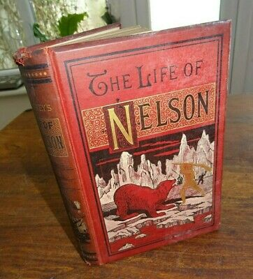 £14.99 • Buy 1896 THE LIFE OF NELSON By SOUTHEY 6 B/W PLTS BATTLE OF TRAFALGAR HMS VICTORY ^