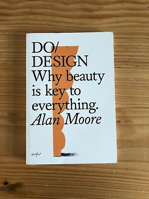 £3.99 • Buy Do Design: Why Beauty Is Key To Everything (Do Books), Very Good Condition Book,