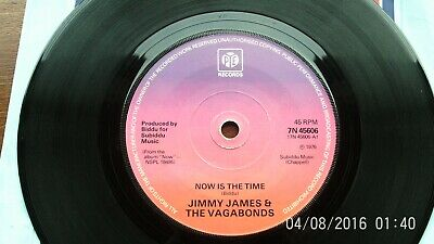 £3 • Buy JIMMY JAMES=NOW IS THE TIME.7in.1976 7N 45606.EXC+