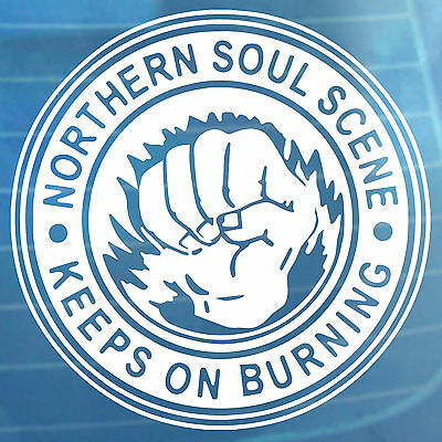 Northern Soul Scene Keeps On Burning Car Sticker Bumper Window Vinyl Decal • 3.99£