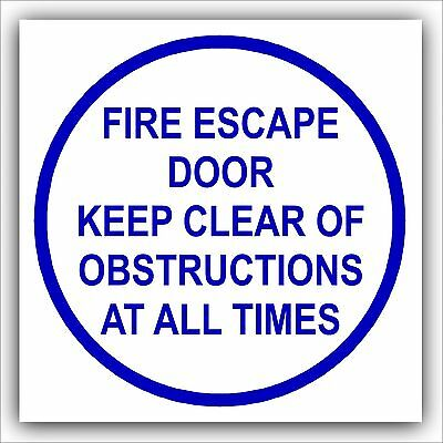 1x Fire Escape Door Keep Clear Of Obstructions At All Times-Door Warning Sign • 1.99£