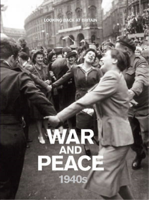 £4.69 • Buy War And Peace - 1940s (Looking Back At Britain), Readers Digest, Used; Good Book