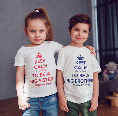 Keep Calm I'm Going To Be A  Big Sister Childrens Personalised T-shirt  Kids • 7.80£