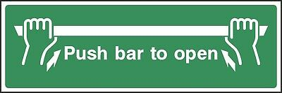 £0.99 • Buy Push Bar To Open Sign [V6EMER0044] Emergency Escape Building Office Work Safety