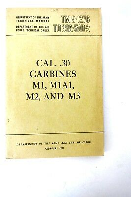 $49.95 • Buy Department Of The Army Air Force TM 9-1276 Cal. .30 Carbines M1 M1A1 M2 M3 Book