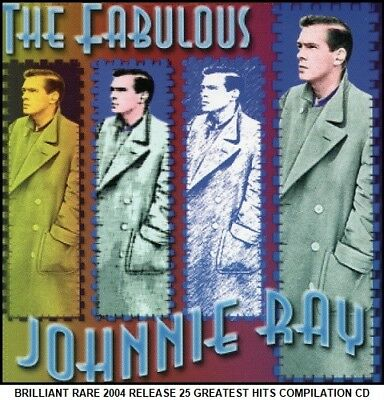 Johnnie Ray The Very Best 25 Greatest Hits Collection RARE 2004 CD 50's Crooner • 4.25£