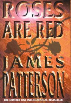 £3.27 • Buy Roses Are Red, James Patterson, Used; Good Book