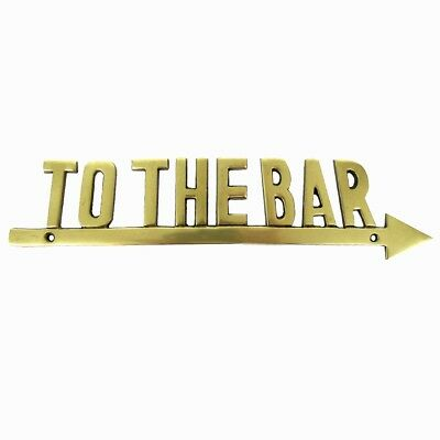 TO THE BAR Solid Brass Arrow Sign Nautical Decor Pub Tavern Man Cave Boat Plaque • 15.48$