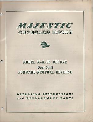 $22.79 • Buy  MAJESTIC OUTBOARD MODEL M-4L-GS  OPERATING And REPLACEMANT  PARTS MANUAL