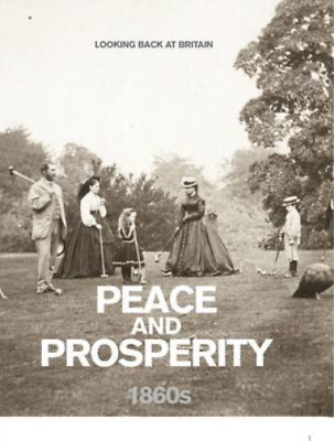 £3.27 • Buy Peace And Prosperity - 1860s (Looking Back At Britain), Readers Digest, Used; Go