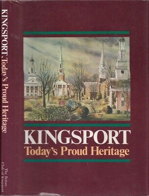 $16.80 • Buy Rotary Club Of Kingsport / Kingsport Today's Proud Heritage First Edition 1986
