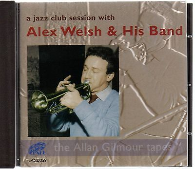 Alex Welsh & His Band - A Jazz Club Session (brand New CD 2008) • 5.95£