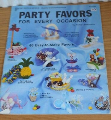 PARTY FAVORS FOR EVERY OCCASION By KATHY LAMANCUSA * PATTERN MAGAZINE * PD-4540 • 2.99£