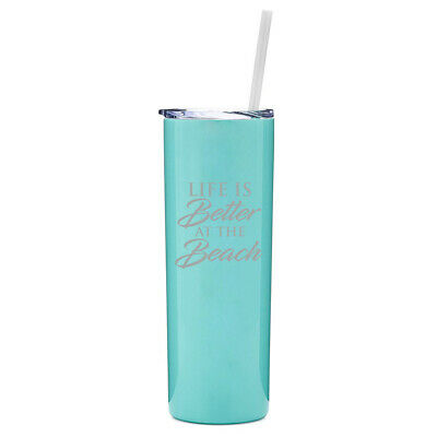 $19.99 • Buy 20 Oz Skinny Tumbler Stainless Travel Mug W Straw Life Is Better At The Beach