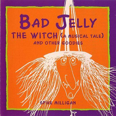 Bad Jelly The Witch (A Musical Tale) And Other Goodies: Spike Milligan Audiobook • 10.61£