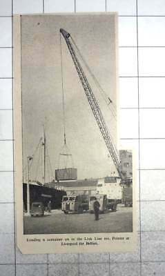 1959 Crane Loading Container, Link Line, M V Pointer, Liverpool For Belfast • 5£