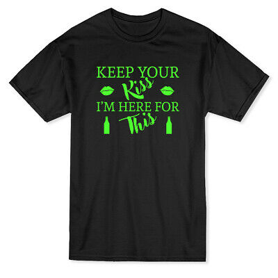 $16.99 • Buy  Keep Your Kiss, I'm Here For This  Funny Quote Lips Graphic Men's T-shirt