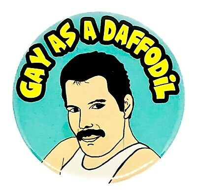 Large Freddie Mercury Queen Gay As A Daffodil 58mm Button Pin Badge • 2.50£