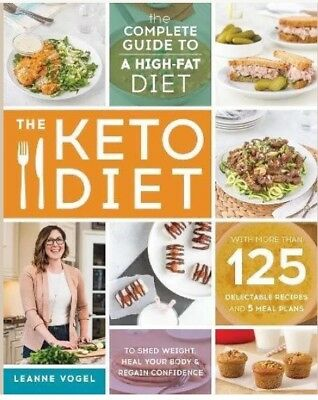 The Keto Diet: The Complete Guide By Leanne Vogel [E BOOK] [PDF] COOK • 0.99$