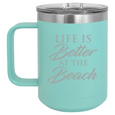 $19.99 • Buy 15oz Tumbler Coffee Mug Handle & Lid Travel Cup Life Is Better At The Beach