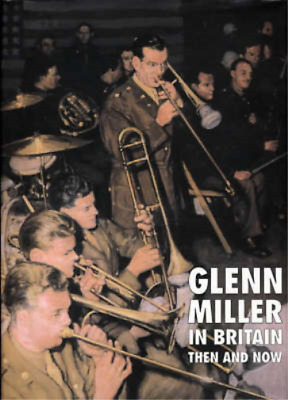 £6.07 • Buy Glenn Miller In Britain Then And Now (An After The Battle Publication), Way, Chr