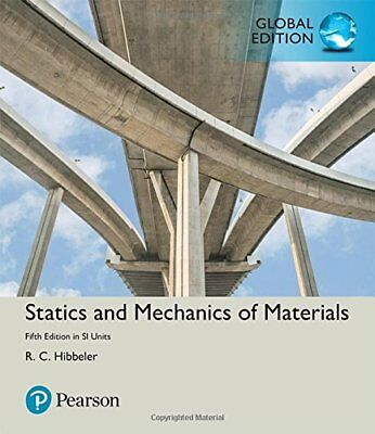 £33.26 • Buy Statics And Mechanics Of Materials In SI Units By Russell C Hibbeler (Global Ed)