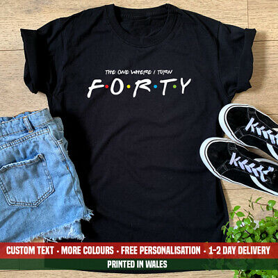 £10.99 • Buy Ladies The One Where I Turn Forty T-shirt Friends 40th Birthday Party Gift Top