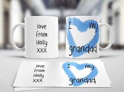 I Love My Grandad  White  Novelty Mug - Personalised Free  • 4.99£
