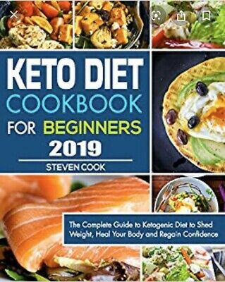 $0.99 • Buy Keto Diet Cookbook For Beginners 2019: The Complete Guide To Ketogenic [P.d.f.]