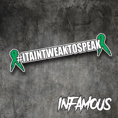 AU16.92 • Buy IT AINT WEAK TO SPEAK Decal 600MM Sticker MENTAL HEALTH JDM Drift Turbo Car