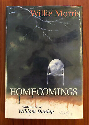 $54.99 • Buy Homecomings By Willie Morris, Art By William Dunlap, HBDJ SIGNED