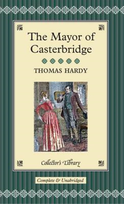The Mayor Of Casterbridge (Collectors Library), Hardy, Thomas, Used; Good Book • 3.50£