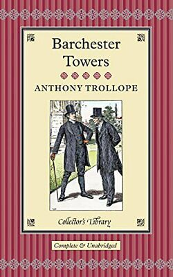 Barchester Towers (Collectors Library), Trollope, Anthony, Used; Good Book • 2.99£