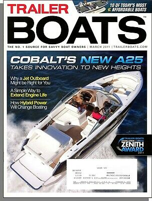 $2.99 • Buy Trailer Boats - 2011, March - Cobalt's New A25, Simple Way To Extend Engine Life