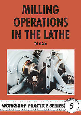 £7.95 • Buy Milling Operations In The Lathe By Tubal Cain (Paperback, 1984)