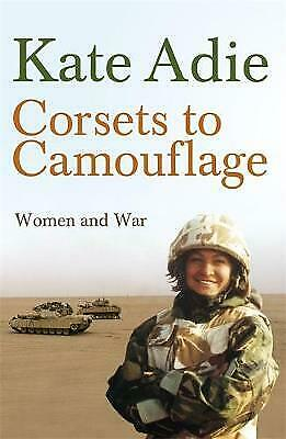 £3.75 • Buy Corsets To Camouflage, Women And War: Kate Adie. NEW OLD STOCK