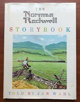 $ CDN250.63 • Buy The Norman Rockwell Storybook By Jan Wahl HBDJ 1st Ed./1st Printing SIGNED