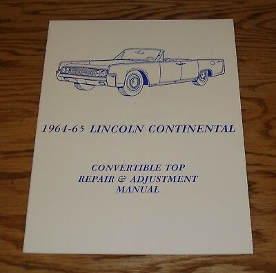 $11 • Buy 1964 1965 Lincoln Continental Convertible Top Repair & Adjustment Manual 64 65