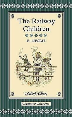 The Railway Children (Collector's Library) Nesbit, E. Excellent Book • 7.19£